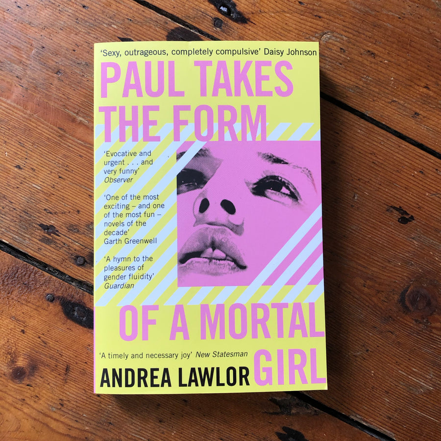 Paul Takes The Form Of A Mortal Girl | Andrea Lawlor