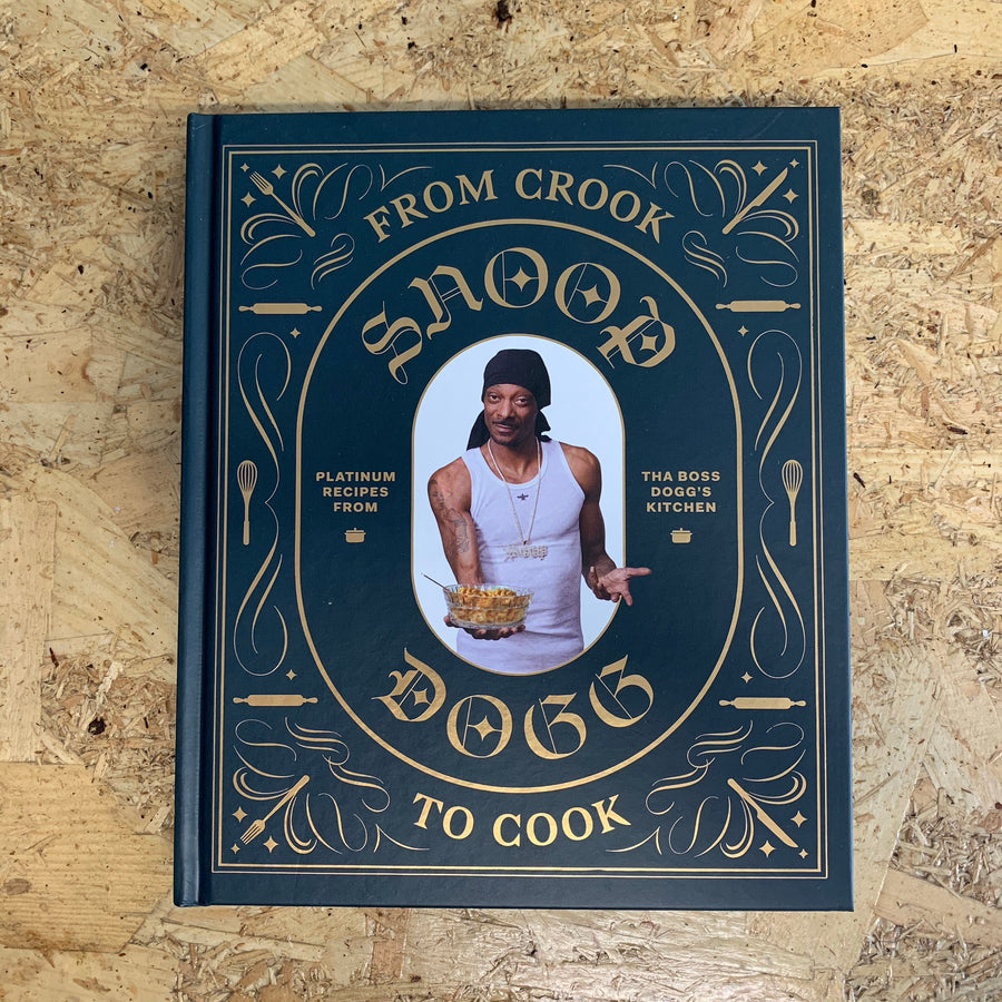 From Crook to Cook | Snoop Dogg