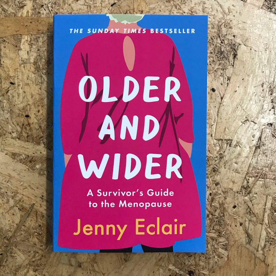 Older And Wider | Jenny Eclair