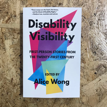 Disability Visibility | Alice Wong