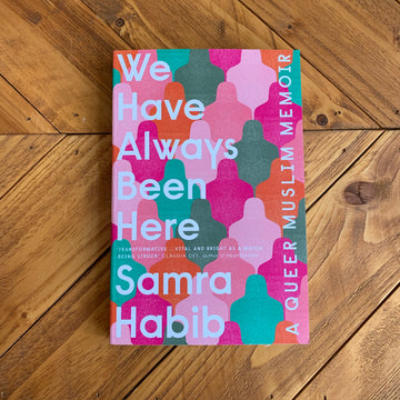 We Have Always Been Here | Santa Habib