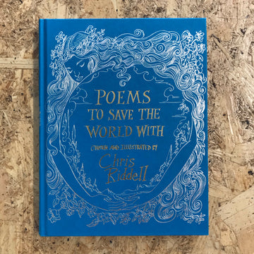 Poems To Save The World With | Chris Riddell