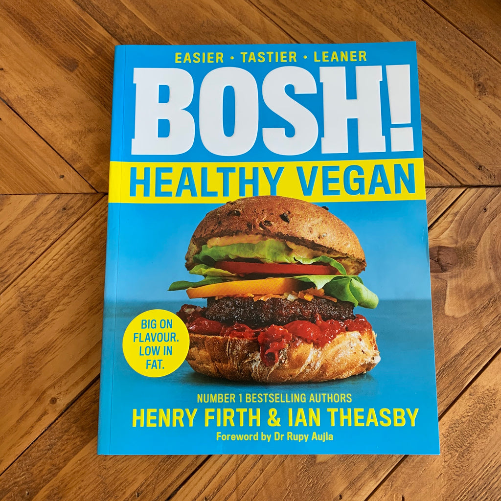Bosh! Healthy Vegan | Henry Firth & Ian Theasby