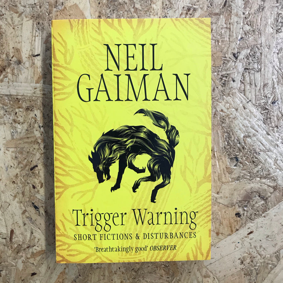 Trigger Warning | Neil Gaiman