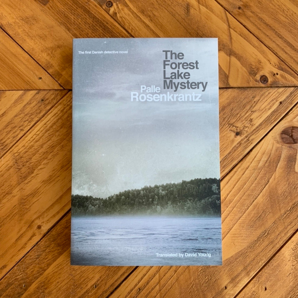 The Forest Lake Mystery | Palle Rosenkrantz