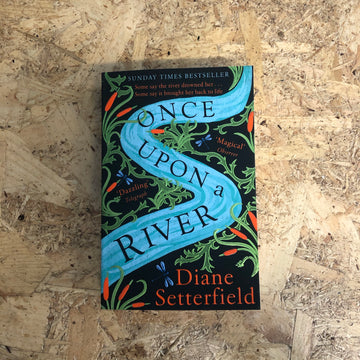 Once Upon A River | Diane Setterfield