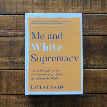 Me And White Supremacy | Layla F. Saad