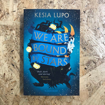 We Are Bound By Stars | Kesia Lupo