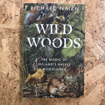 Wild Woods | Richard Nairn