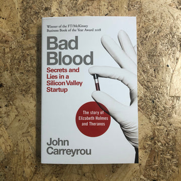 Bad Blood | John Carreyrou