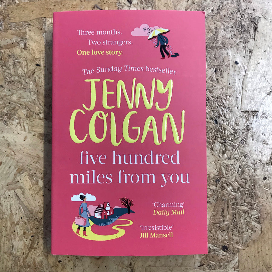 Five Hundred Miles From You | Jenny Colgan