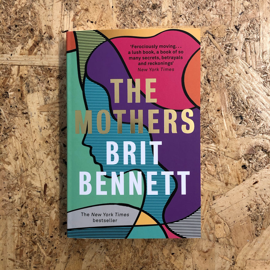 The Mothers | Brit Bennett