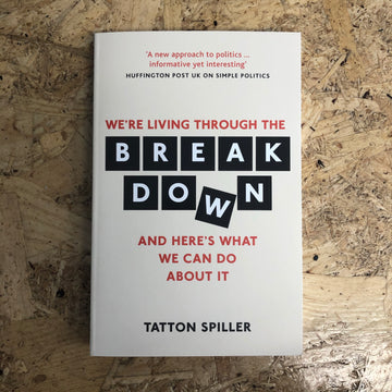 The Break Down | Tatton Spiller