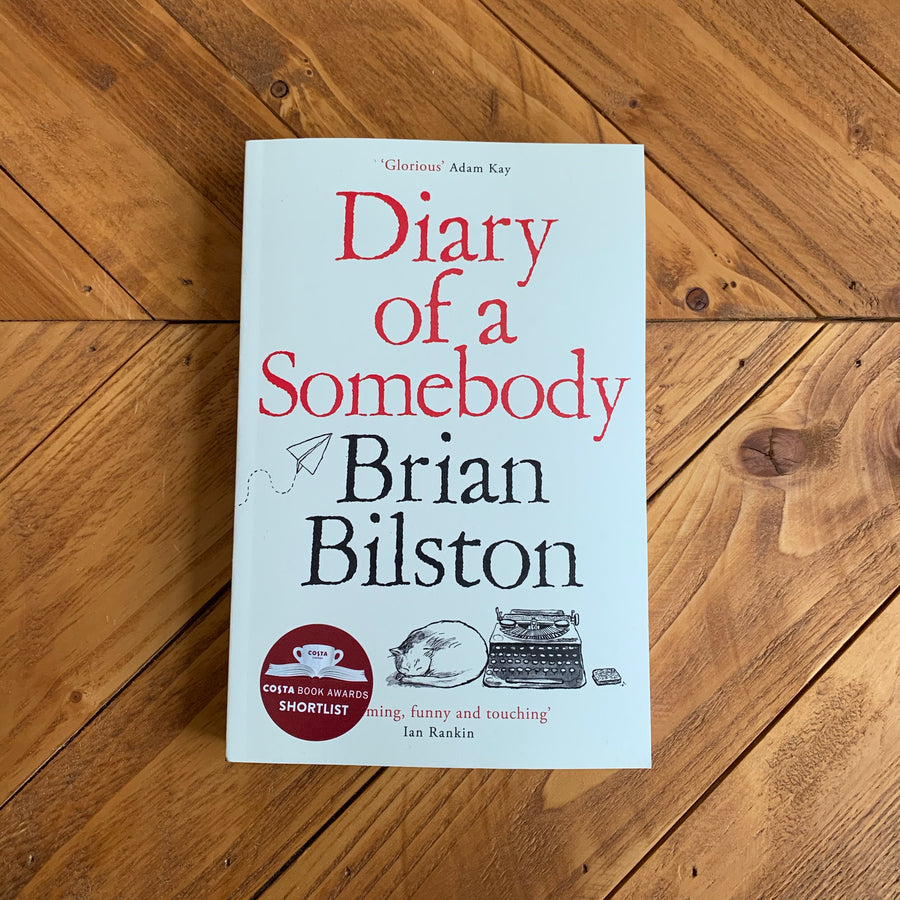 Diary of a Somebody | Brian Bilston