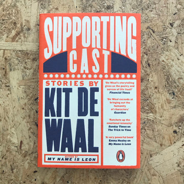 Supporting Cast | Kit De Waal
