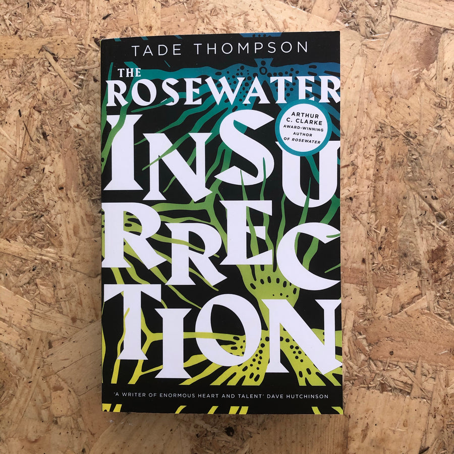 The Rosewater Insurrection | Tade Thompson