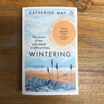 Wintering | Katherine May