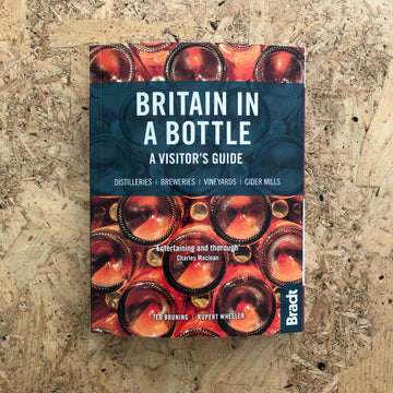 Britain In A Bottle | Ted Bruning & Rupert Wheeler