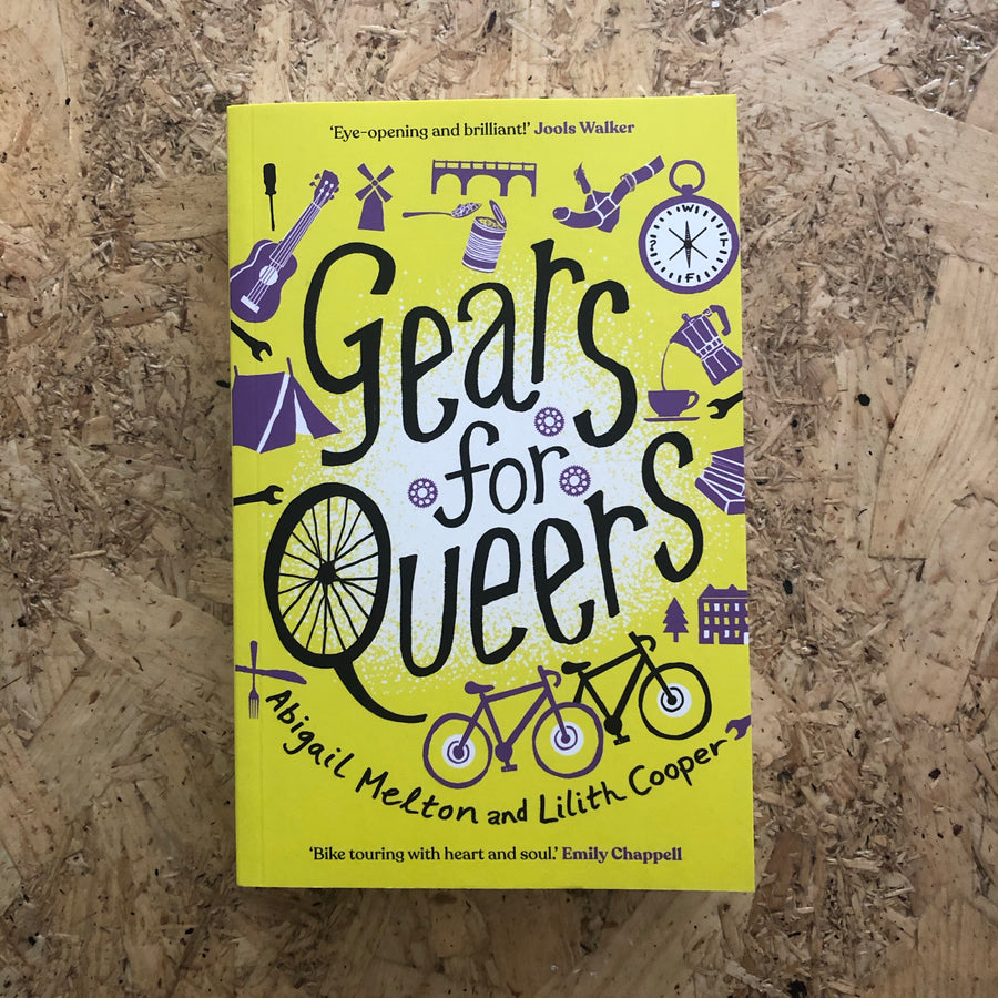 Gears For Queers | Abigail Melton & Lilith Cooper
