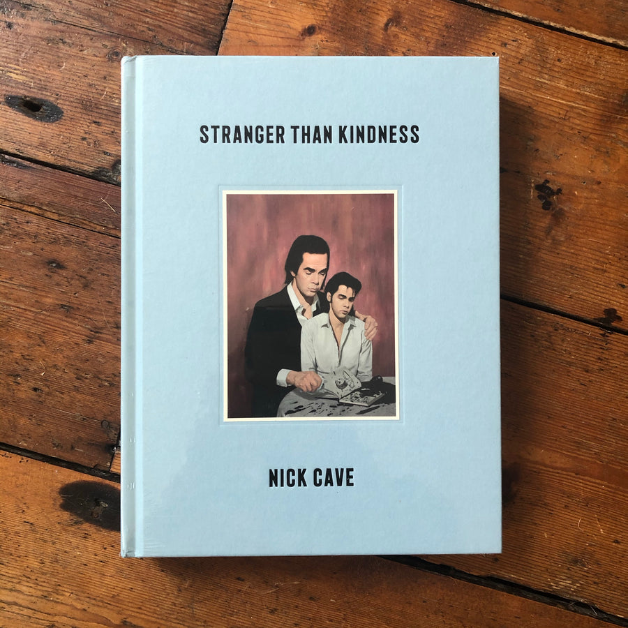 Stranger Than Kindness | Nick Cave