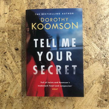 Tell Me Your Secret | Dorothy Koomson