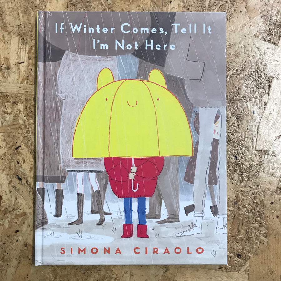 If Winter Comes, Tell It I'm Not Here | Simona Ciraolo