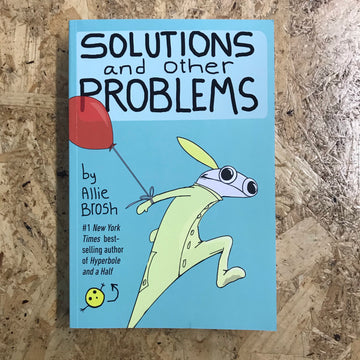 Solutions And Other Problems | Allie Brosh