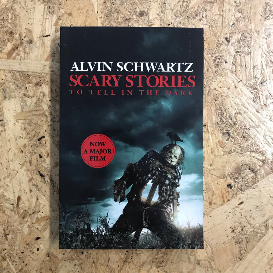 Scary Stories To Tell In The Dark | Alvin Schwartz