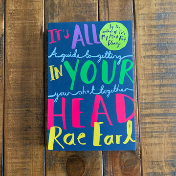 It's All In Your Head | Rae Earl