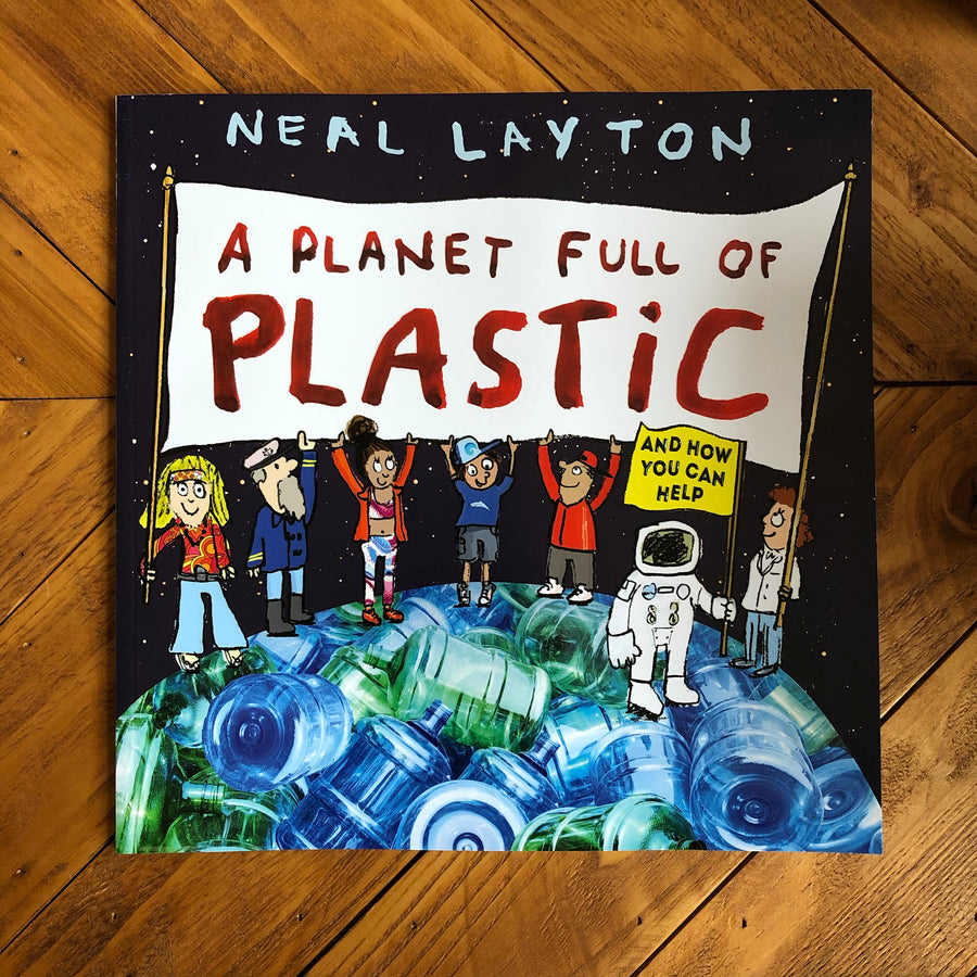 A Planet Full Of Plastic | Neal Layton
