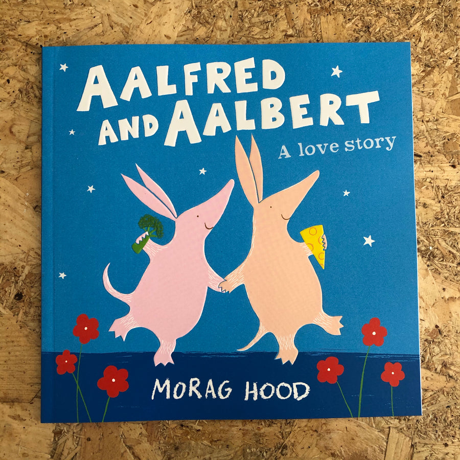 Aalfred And Aalbert: A Love Story | Morag Hood