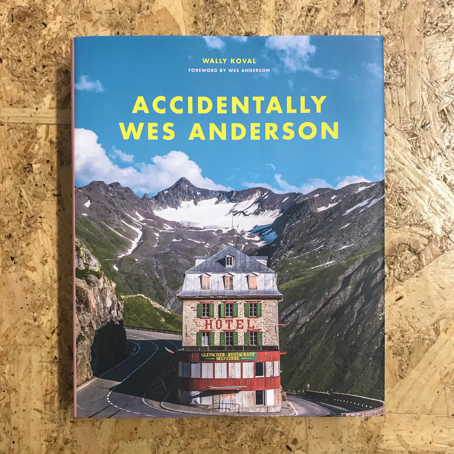 Accidentally Wes Anderson | Wally Koval