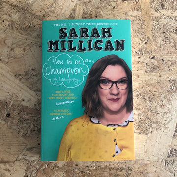 How To Be Champion | Sarah Millican