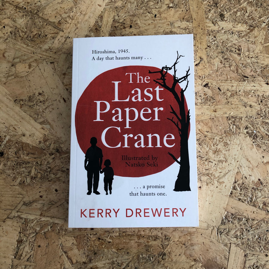 The Last Paper Crane | Kerry Drewery