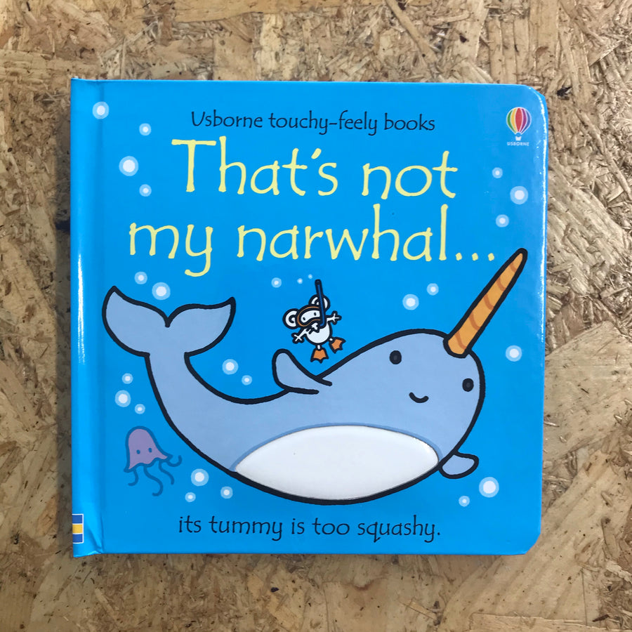 That's Not My Narwhal | Rachel Wells
