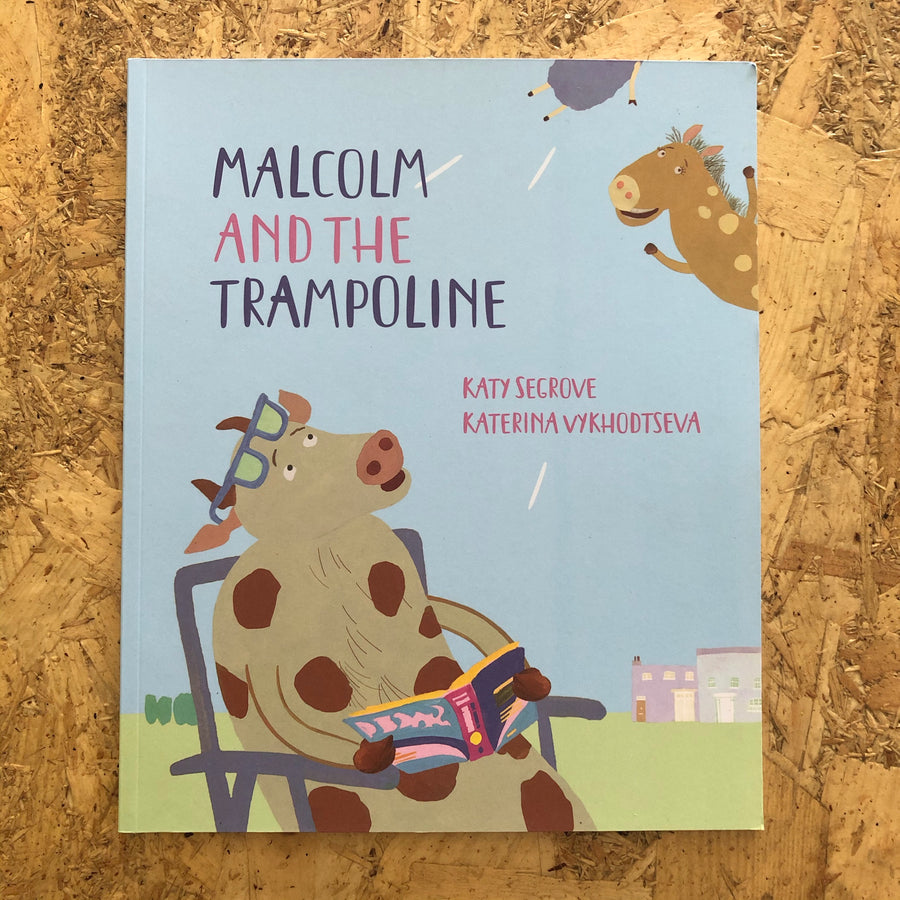 Malcolm And The Trampoline | Katy Segrove