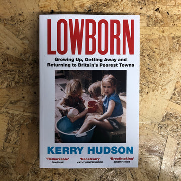 Lowborn | Kerry Hudson