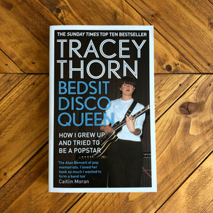 Bedsit Disco Queen | Tracey Thorn