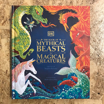 The Book Of Mythical Beasts & Magical Creatures | Stephen Krensky