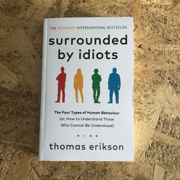 Surrounded By Idiots | Thomas Erikson