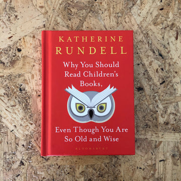 Why You Should Read Children's Books... | Katherine Rundell