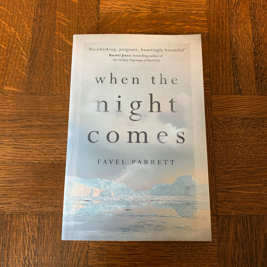 When the Night Comes | Favel Parrett