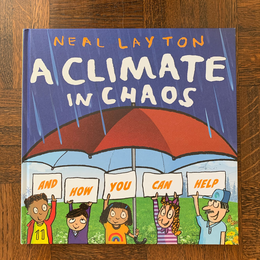A Climate in Chaos | Neal Layton