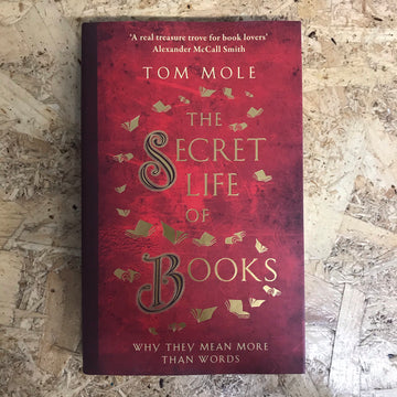 The Secret Life Of Books | Tom Mole
