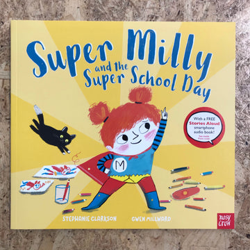 Super Milly And The Super School Day | Stephanie Clarkson
