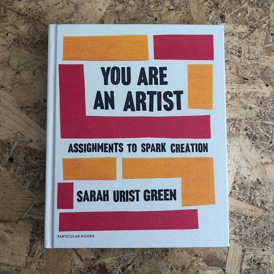 You Are An Artist | Sarah Urist Green