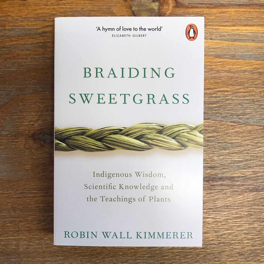 Braiding Sweetgrass | Robin Wall Kimmerer