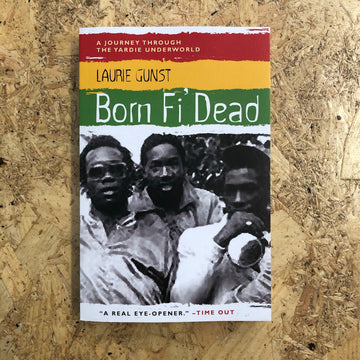 Born Fi' Dead | Laurie Gunst