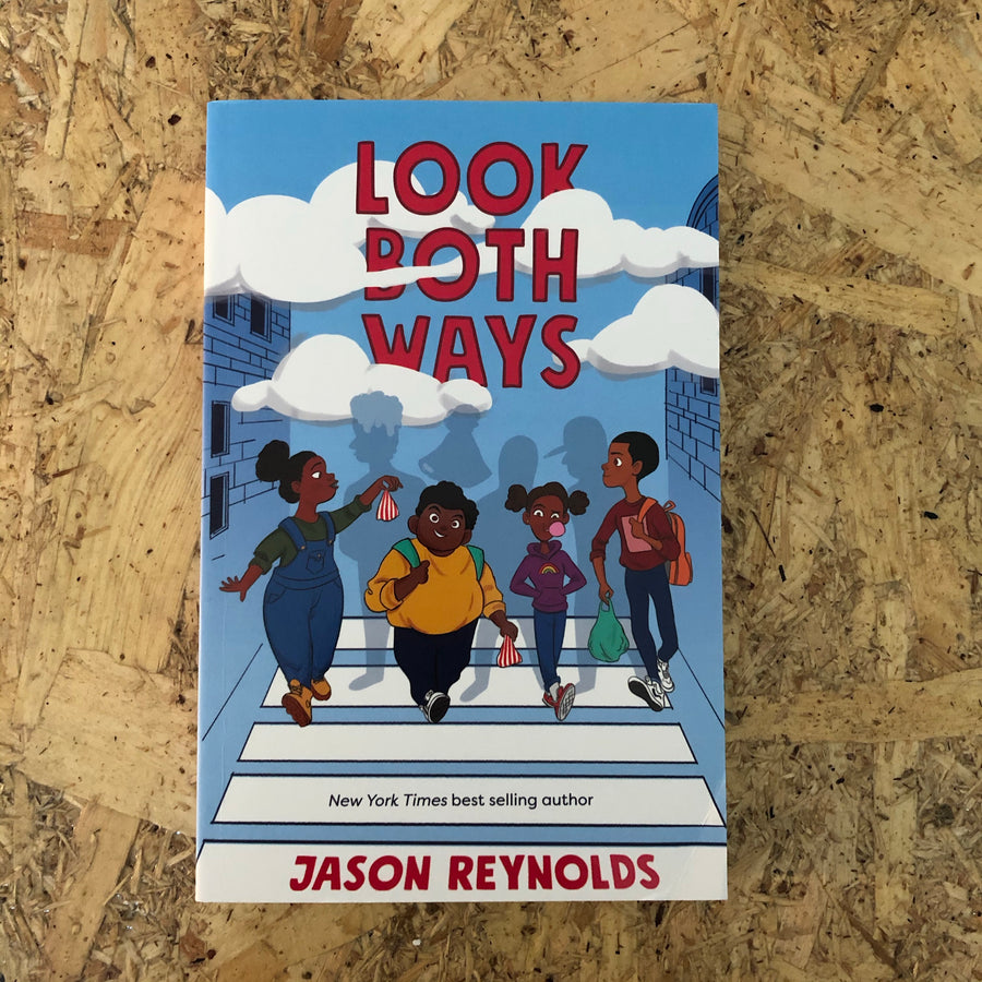 Look Both Ways | Jason Reynolds