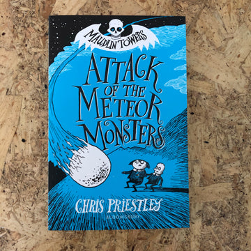 Attack Of The Meteor Monsters | Chris Priestley